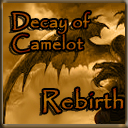 Decay of Camelot Rebirth