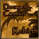 Decay of Camelot Rebirth