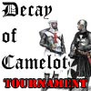 Decay of Camelot Tournament