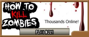 Play How to Kill Zombies